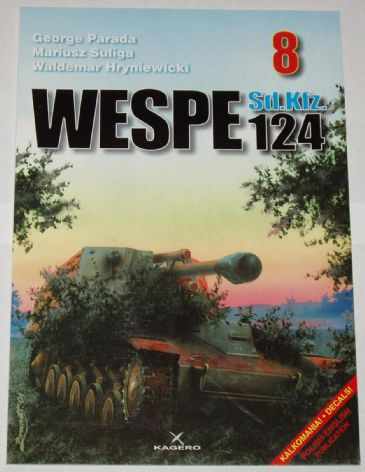 Wespe Sd.Kfz 124, by G. Parada & Others (Kagero 8)